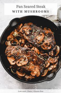 Pan Seared Steak with Mushrooms is an easy skillet recipe made with grass-fed butter and thyme and it's a recipe that is also gluten free, low carb, paleo, keto and friendly. Delicious steak in just 15 minutes! Easy Soup Recipes, Whole 30 Recipes, Meat Recipes, Dinner Recipes, Cooking Recipes, Recipies, Kitchen Recipes, Cake Recipes, Dessert Recipes