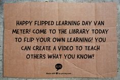 "Van Meter Library Voice: Let's Have Our Students Do The Flipping Today To Celebrate ""Flip Your Classroom Day"""