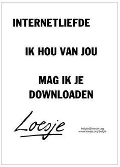 Internetliefde Ik hou van jou. Mag ik je downloaden?