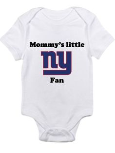 dcde17bf Ny Giants Mommys little fan Shirt onesie you pick size newborn / 0-3 /