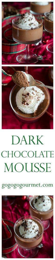 Smooth, velvety and easier than you'd expect, this dark chocolate mousse is a sure showstopper at your holiday parties. Dark Chocolate Mousse | Go Go Go Gourmet @gogogogourmet
