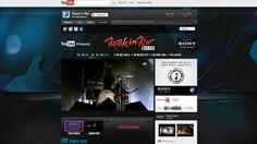 Festival Rock in Rio en direct sur Youtube en partenariat avec Sony    Le 25 mai :  SEPULTURA + TAMBOURS DU BRONX  EVANESCENCE  MASTODON  METALLICA    Le 26 mai :  SMASHING PUMPKINS  LINKIN PARK  THE OFFSPRING  LIMP BIZKIT    Le 1er juin :  LENNY KRAVITZ  MAROON 5  IVETE SANGALO  EXPENSIVE SOUL    Le 2 juin :  STEVIE WONDER  BRYAN ADAMS  JOSS STONE  THE GIFT    Le 3 Juin :  BRUCE SPRINGSTEEN  & THE E STREET BAND  XUTOS & PONTAPÉS  JAMES  KAISER CHIEFS
