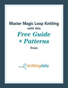 Magic Loop Knitting Free eBook