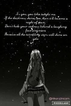 I made this and I'm so proud! Please repin so I can make more!  「♡Nour♡The♡Unicorn♡」 Edgy Quotes, Dark Quotes, Strong Quotes, Sad Anime Quotes, Manga Quotes, Hikaru Nara, Good Night Qoutes, Negativity Quotes, April Quotes