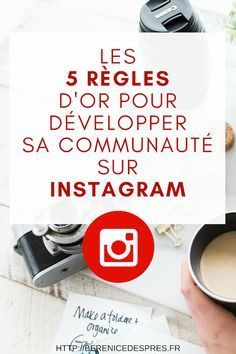 Tous mes conseils pour développer votre communauté instagram avec ces 5 règles à suivre. Article spécial entreprise (et plus particulièrement PME / TPE / indépendant).