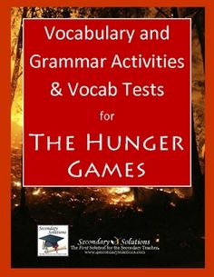 Complete set of Vocabulary and Grammar Activities and Five Final Vocabulary Tests to help students understand and remember the vocabulary from The Hunger Games $5.99
