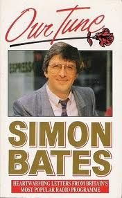 Simon Bates - Our Tune. Every morning at 1100 on his Radio 1 show.