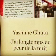 J'ai longtemps eu peur de la nuit de Yasmine Ghata @robert_laffont  Coup de cœur de la librairie Cheminant à Vannes @libcheminant  #book #lespetitsmotsdeslibraires #livre