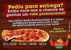 Promoção Universal - Todo Dia!!! #BahiaPizzaria #ValePromocional #VemPraBahiaPizzaria