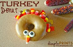 Fun idea for Thanksgiving day breakfast or the kids table treat--a Turkey donut!