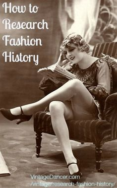 How to Research Fashion History  #fashion #fashionhistory http://www.vintagedancer.com/vintage/research-fashion-history/