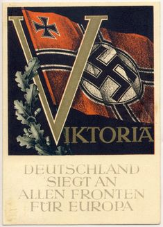 """Viktoria. Deutschland siegt an allen Fronten für Europa"" (Victory. Gernany wins on all fronts for Europe) Gottfried Klein postcard"
