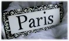 Paris Black and White Decor Plaque Sign