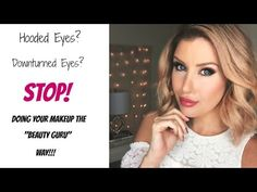 HOODED or DOWNTURNED Eyes? STOP Doing Your Makeup Like A YOUTUBER! Eye Makeup Tips and Tricks! - YouTube