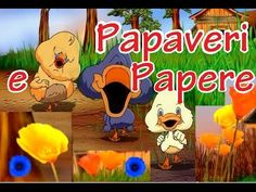 PAPAVERI E PAPERE - canzoni per bambini - YouTube