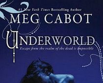 UNDERWORLD, Book 2 of Meg Cabot's ABANDON Trilogy, Review--loved it!