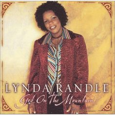 God On the Mountain - Lynda Randle. this is the one song that I love the most. Thank you, Lynda. No one can sing it like you do. Gaither Gospel, Gaither Vocal Band, Praise Songs, Praise And Worship, Southern Gospel Music, Song One, Music Library, Gods Grace, New Growth