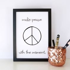 """Print """"make peace with the moment"""" by m.belle"""