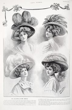 Lady's Pictorial: A Weekly Illustrated Journal of Fashion, Society, Art, Literature, Music and Drama. Victorian Hats, Victorian Women, Edwardian Era, Edwardian Fashion, Vintage Fashion, Vintage Art, Vintage Photos, Vintage Ladies, Belle Epoque