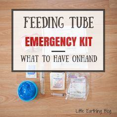 Feeding Tube Emergency Kit {What to Pack} Great resource with FREE printable checklist.