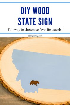 This DIY wood slice state sign is so easy to make. The painted wood sign is a great way to feature your favorite travels in your home! Very farmhouse style. Modern Farmhouse Decor, Farmhouse Style, Farmhouse Ideas, Cool Diy, Easy Diy, Fun Diy, Rustic Crafts, Wood Crafts, Travel Crafts