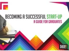 Becoming A Successful Graduate Start-up ebook Young Entrepreneurs, Insight, How To Become, Graduation, Success, College Graduation