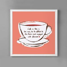 Life Is Like A Tea Cup Motivational Quote  by mytinytotcreative, $8.00