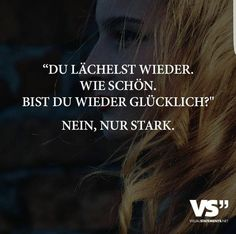 Nicht #glücklich, nur #stark...