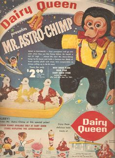 Dairy Queen ad from 1961, starring Mr. Astro-Chimp