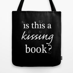 is this a kissing book.. princes bride movie funny quote... Tote Bag by studiomarshallarts - $22.00