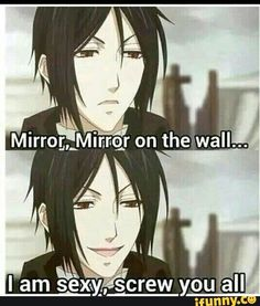 :3 yes sebby-chan, yes you are