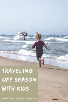 There are a lot of reasons to try out off season travel. And when you have kids, there are even more things to make it worth it. [Low Season Travel | Green Season Travel | Off Season Family Travel | Travel with Kids | When to Travel with Kids]