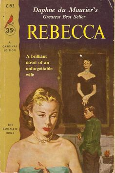 Rebecca (first published 1938). This edition published 1960 by Pocket Books, Inc. Daphne du Maurier (1907-1989).    A young bride is brought by her new husband to his manor house in England. There she finds that the memory of her husband's first wife haunts her, and she tries to discover the secret of that mysterious woman's death.