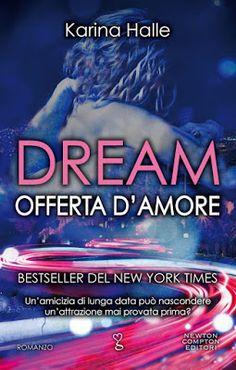 Leggere Romanticamente e Fantasy: Anteprima: DREAM. OFFERTA D'AMORE di Karina Halle