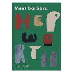 Meet Barbara Hepworth by Laura Carlin