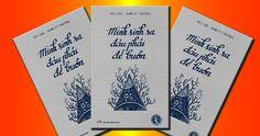 """Tải Ebook Mình Sinh Ra Đâu Phải Để Buồn PDF của tác giả Hamlet Trương và Iris Cao,cuốn sách đánh dấu sự hợp tác ăn ý giữa Hamlet Trương và Iris Cao, """"cặp đôi vàng văn học"""" rất được độc giả trẻ yêu…"""