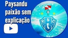 PAYSANDU - UMA PAIXÃO SEM EXPLICAÇÃO