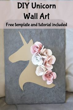 DIY Unicorn Wall Art - tutorial for Unicorn wall decoration idea with free cutout template and rolled roses instructions Unicorn Room Decor, Unicorn Wall Art, Unicorn Rooms, Unicorn Bedroom, Unicorn Diy, Unicorn Crafts, Unicorn Party, Unicorn Birthday, 5th Birthday