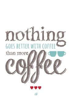 ❤️ True..I LOVE my coffee