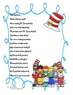 Adorable little poem for asking parents to send in books for Dr. Seuss day on March 2nd. Need to send mine out this Friday!
