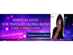 "How do you go from being ""Hurt to Healing?"" Join us for our #AuthorSpotlight on Spiritual Food for Thought Global Radio with Bestselling Author, Prophetess Latrice Williams Reading from Amazon Bestseller 'Hurt to Healing' Monday, June 2nd @ 7:30 pm est. #HurtToHealing => http://tobtr.com/s/6512597"