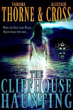 Joining us in the Ruins today for a suitably rainy, foggy, chilly April morning are Tamara Thorne and Alistair Cross, here to talk about their latest collaboration, The Cliffhouse Haunting. Best Book Covers, Book Cover Art, Book Cover Design, Books To Read, My Books, Lady Lake, Cool Books, Cozy Mysteries, Mystery Books