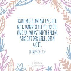 """""""Rufe mich an am Tag der Not; dann rette ich dich, und du wirst mich ehren, spricht der Herr, dein Gott."""" Psalm 30, 15 - Schöner Taufsprüch Bibel für Karten oder eine unvergessliche Taufe :) #taufe #taufspruch #sprüche #kinder #quote #spruch #familie #bibel #karte #kirche #kurz #biblisch #katholisch #evangelisch Psalm 50, Joyce Meyer, King Of Kings, Communion, Lord, Prints, Lightbox, Babys, Decor"""