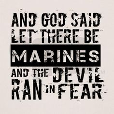 USMC grunge and God said let there be Marines and the Devil ran in Fear  OORAH! Made in the U.S.A, by American Apparel.
