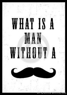 Moustache poster.