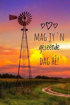 Evening Greetings, Good Morning Greetings, Good Morning Good Night, Good Morning Wishes, Good Morning Inspirational Quotes, Good Morning Quotes, Lekker Dag, Bible Study Notebook, Afrikaanse Quotes