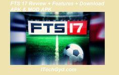 FTS 17 APK + Features + MOD APK Free Download