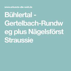 Bühlertal - Gertelbach-Rundweg plus Nägelsförst Straussie