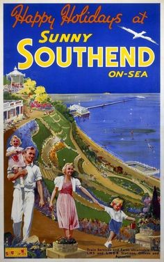 Southend on Sea Poster produced for London North Eastern Railway and London .Midland Scottish Railway to promote rail services to the coastal resort of SouthendonSea. Posters Uk, Railway Posters, Train Posters, Vintage Travel Posters, Vintage Ads, A4 Poster, Poster Prints, Art Prints, British Travel