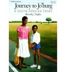 Journey to Jo'burg by Beverly Naidoo; illustrated by Eric Velasquez / [Grade: 5.5] Contemporary Realistic Fiction